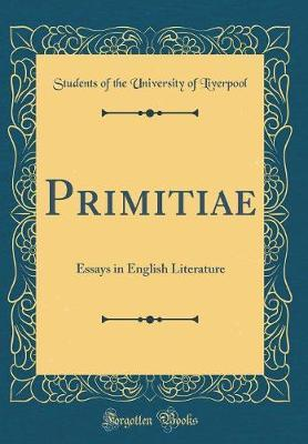 Primitiae by Students of the University of Liverpool