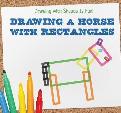 Drawing a Horse with Rectangles by Nia Kennedy