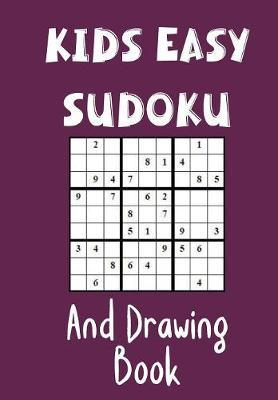 Kids Easy Sudoku and Drawing Book by Zeezee Books