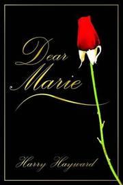 Dear Marie by Harry Hayward image