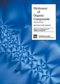 Dictionary Organic Compounds, Sixth Edition, Supplement 2