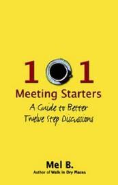 101 Meeting Starters by Mel B