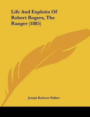 Life and Exploits of Robert Rogers, the Ranger (1885) by Joseph B. Walker image