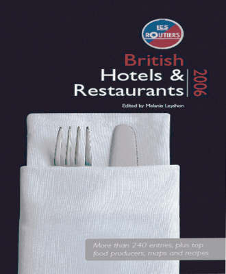 Les Routiers Hotels and Restaurants: 2006