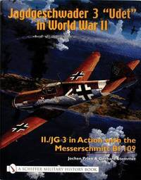 Jagdgeschwader 3 aUdeta in World War II by Jochen Prien