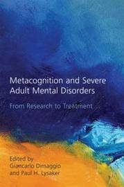 Metacognition and Severe Adult Mental Disorders image