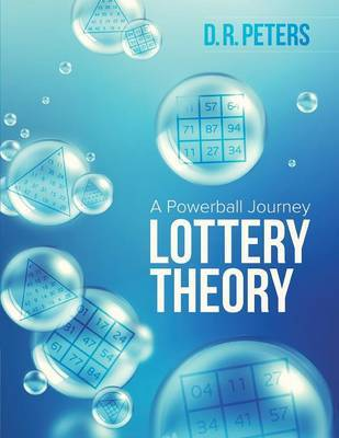 Lottery Theory by D R Peters
