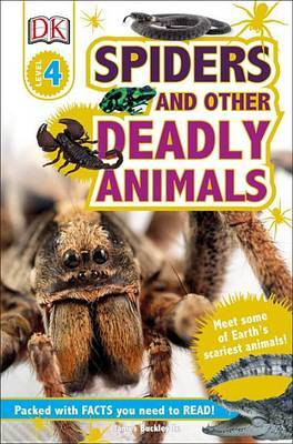 DK Readers L4: Spiders and Other Deadly Animals by James Buckley