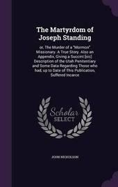 The Martyrdom of Joseph Standing by John Nicholson