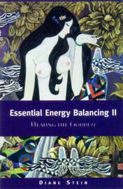 Essential Energy Balancing II by Diane Stein