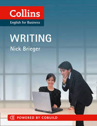 Business Writing by Nick Brieger