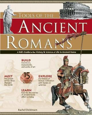 TOOLS OF THE ANCIENT ROMANS by Rachel Dickinson image