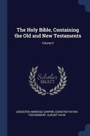 The Holy Bible, Containing the Old and New Testaments; Volume 2 by Leicester Ambrose Sawyer