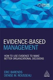 Evidence-Based Management by Eric Barends