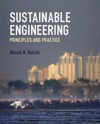 Sustainable Engineering by Bhavik R. Bakshi