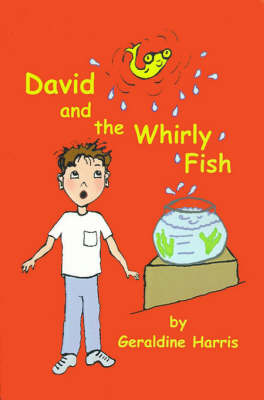 David and the Whirly Fish by Geraldine Harris image