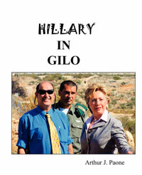 Hillary in Gilo by Arthur J Paone