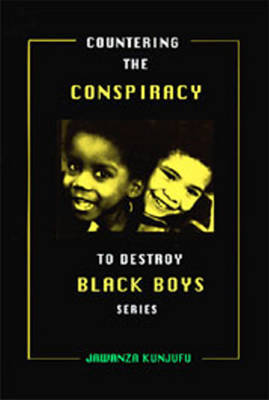 Countering the Conspiracy to Destroy Black Boys: v.3 by Jawanza Kunjufu image