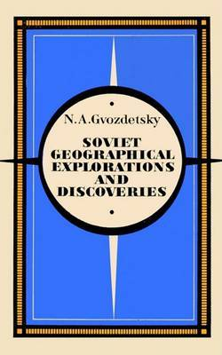 Soviet Geographical Explorations and Discoveries by N. A. Gavozdetsky image