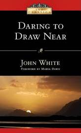 Daring to Draw Near by John White image