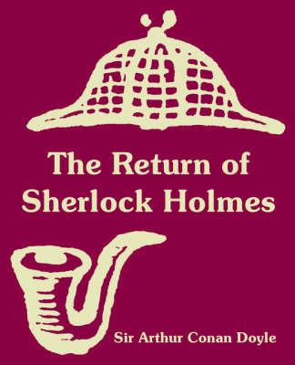 The Return of Sherlock Holmes by Arthur Conan Doyle