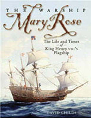"The Warship ""Mary Rose"" by David Childs"
