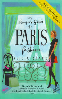 A Shopper's Guide to Paris Fashion by Alicia Drake