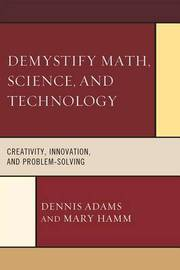 Demystify Math, Science, and Technology by Dennis Adams image