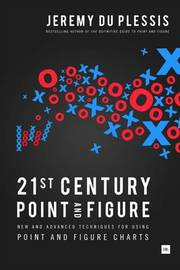 21st Century Point and Figure by Jeremy du Plessis