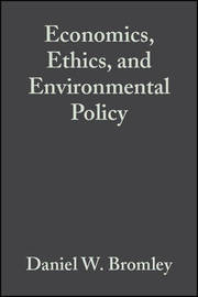 Economics, Ethics and Environmental Policy - Contested Choices image