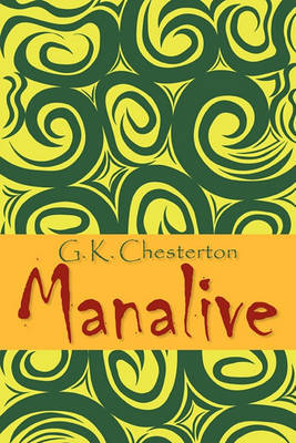 Manalive by G.K.Chesterton
