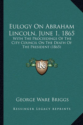 eulogy of abraham lincoln essay example