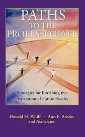 Paths to the Professoriate by Donald H. Wulff image