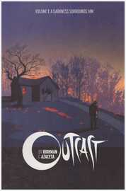Outcast by Kirkman & Azaceta Volume 1 by Robert Kirkman