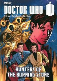 Doctor Who: Hunters Of The Burning Stone by Scott Gray
