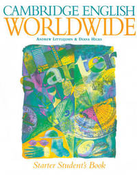 Cambridge English Worldwide Starter Student's Book by Andrew Littlejohn image