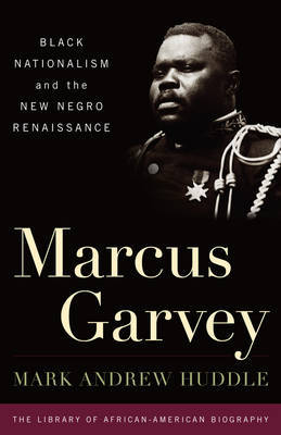 Marcus Garvey by Mark A. Huddle