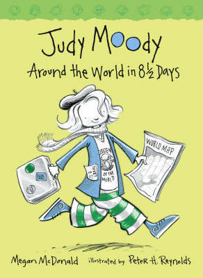 Judy Moody Book 7: Judy Moody Around The World In 8 1/2 Days by Megan McDonald