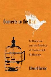 Converts to the Real by Edward Baring