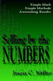 Selling by the Numbers by Jason C. Miller image