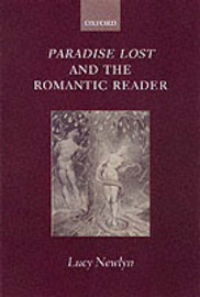 'Paradise Lost' and the Romantic Reader by Lucy Newlyn image
