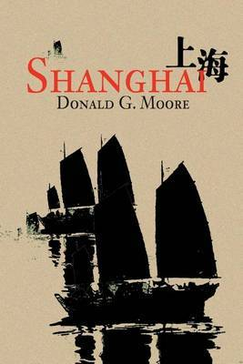Shanghai by Donald G Moore image