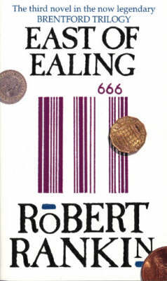 East Of Ealing by Robert Rankin image