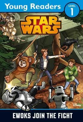 Star Wars: Ewoks Join the Fight by Lucasfilm Ltd
