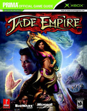 Jade Empire - Prima Official Guide for Xbox
