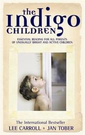 The Indigo Children by Jan Tober