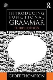 Introducing Functional Grammar by Geoff Thompson