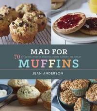 Mad for Muffins by Jean Anderson