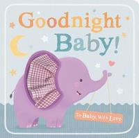 Goodnight Baby! by Little Tiger Press