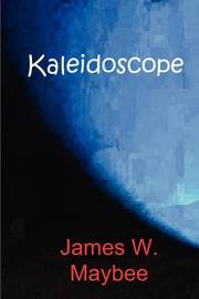 Kaleidoscope by James W. Maybee image